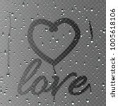 realistic love heart on misted... | Shutterstock .eps vector #1005618106