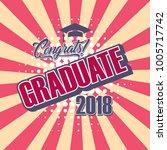 happy graduate 2018  vector... | Shutterstock .eps vector #1005717742