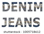 denim jeans words from denim... | Shutterstock . vector #1005718612
