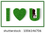 green grass letter. i love you. ... | Shutterstock .eps vector #1006146706
