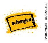 schengen area yellow brush sign | Shutterstock .eps vector #1006208518