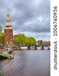 tower  montelbaanstoren  on the ... | Shutterstock . vector #1006760956