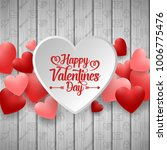 happy valentines day with white ... | Shutterstock .eps vector #1006775476