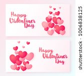 happy valentines day banners...   Shutterstock .eps vector #1006838125