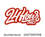 24 hour only. premium handmade... | Shutterstock .eps vector #1007009398