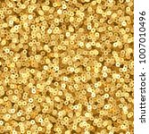 gold luxury shimmer sequins.... | Shutterstock .eps vector #1007010496