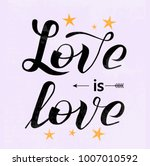 hand drawn love is love... | Shutterstock .eps vector #1007010592