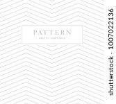 simple chevron seamless pattern.... | Shutterstock .eps vector #1007022136
