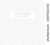 simple chevron seamless pattern.... | Shutterstock .eps vector #1007022142