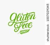 gluten free hand written... | Shutterstock .eps vector #1007029345