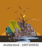 environmental disaster. garbage ... | Shutterstock .eps vector #1007103532