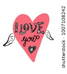 i love you vector card with... | Shutterstock .eps vector #1007108242