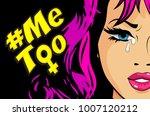 pop art woman hashtag metoo... | Shutterstock .eps vector #1007120212
