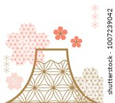 cherry blossom and fuji... | Shutterstock .eps vector #1007239042