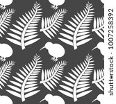kiwi bird and ferns seamless... | Shutterstock .eps vector #1007258392