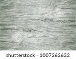 texture of an old weather...   Shutterstock . vector #1007262622