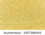 gold glitter texture christmas...   Shutterstock . vector #1007386942