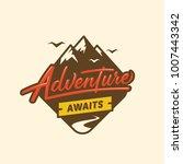 adventure awaits.  lettering... | Shutterstock .eps vector #1007443342