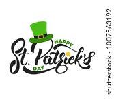 saint patrick's day. lettering... | Shutterstock .eps vector #1007563192