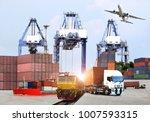 transportation  import export... | Shutterstock . vector #1007593315