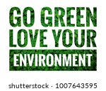 go green text concept with... | Shutterstock . vector #1007643595