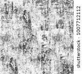texture grunge monochrome.... | Shutterstock . vector #1007712112