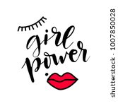 girl power lettering quote ... | Shutterstock .eps vector #1007850028