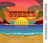 summer seson sun fun party sea... | Shutterstock .eps vector #1007935036