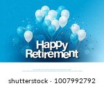 happy retirement greeting card... | Shutterstock .eps vector #1007992792