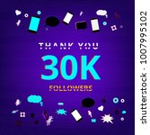 30k followers thank you phrase... | Shutterstock .eps vector #1007995102