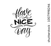 have a nice day. vector...