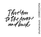 i love you to the moon and back.... | Shutterstock .eps vector #1008022456