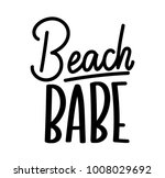beach babe lettering quote.... | Shutterstock .eps vector #1008029692