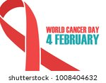 world cancer day  4 february... | Shutterstock .eps vector #1008404632