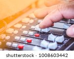 close up hands sound mixer... | Shutterstock . vector #1008603442