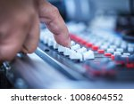 close up hands sound mixer... | Shutterstock . vector #1008604552