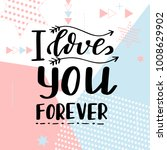 hand drawn poster with love... | Shutterstock .eps vector #1008629902