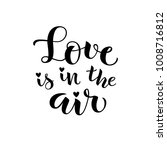love is in the air. vector...   Shutterstock .eps vector #1008716812