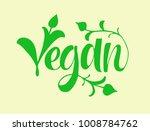 vegan lettering. hand drawn... | Shutterstock .eps vector #1008784762