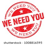 we need you stamp | Shutterstock .eps vector #1008816595