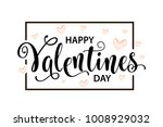happy valentines day card.... | Shutterstock .eps vector #1008929032