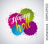 happy holi color gulal powder... | Shutterstock .eps vector #1009129522