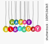 colourful happy birthday... | Shutterstock .eps vector #1009136365