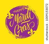 happy mardi gras greeting card... | Shutterstock .eps vector #1009153072