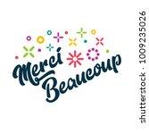 merci beaucoup   french thank... | Shutterstock .eps vector #1009235026
