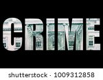financial crime  money and... | Shutterstock . vector #1009312858