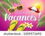 bonnes vacances. french... | Shutterstock .eps vector #1009571692