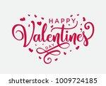 hand lettering happy valentines ... | Shutterstock .eps vector #1009724185