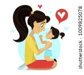 mother hugs daughter. mother's... | Shutterstock .eps vector #1009825078