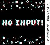 vector no input phrase in pixel ... | Shutterstock .eps vector #1009957336